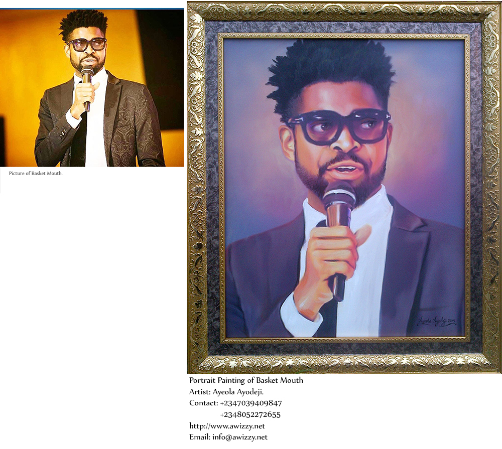 basket mouth painting by ayeola ayodeji Basketmouth wall art portrait painting on his 37th Birthday
